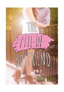 Kasie West - The fill-in boyfriend