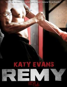 Katy Evans-Saga Real, Raw and Ripped-03-Remy