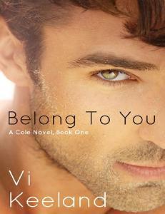 Keeland Vi - Belong To You (Cole #1) -