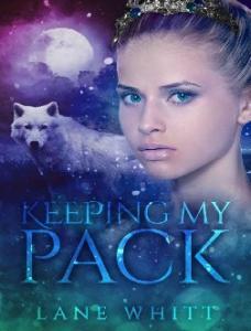 Keeping My Pack - Lane Whitt