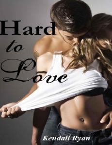 Kendall Ryan - Hard to Love