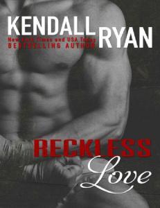 Kendall Ryan - Reckless Love