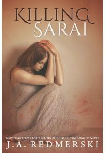 Killing Sarai - J.A. Redmerski(ang.)