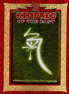 Kindred Of The East (Sourcebook for Vampire The Masquerade)