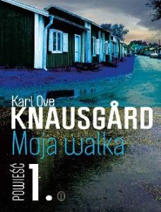 Knausgard - Moja walka. Ksiega 1