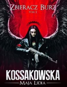 Kossakowska M L 2010 Zbieracz Burz Tom
