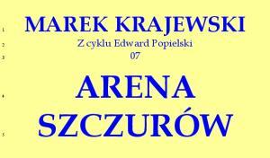 Krajewski Marek - Edward Popielski 07 - Arena szczurow [2015] [tab]