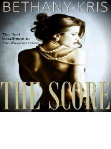 Kris Bethany-The Score - (The Russian Guns #3) -