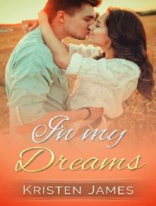 Kristen James - In My Dreams (First Tracks Book -