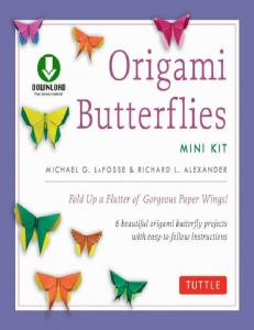LaFosse_MLaFosse M.G., Alexander R.L.-Origami Butterflies Mini Kit