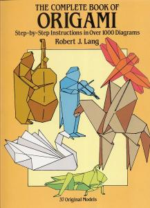 Lang R.J.-The Complete Book of Origami
