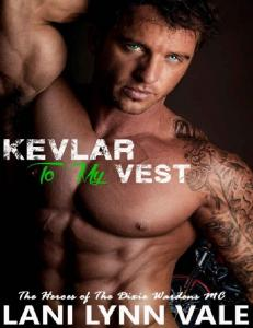 Lani Lynn Vale - [ MC 03] - Kevlar to My Vest