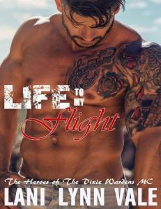 Lani Lynn Vale - [MC 05] - Life to My Flight
