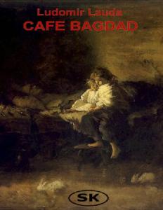 Lauda Ludomir - Maciej Belina 03 - Cafe Bagdad