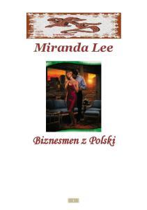 Lee Miranda Biznesmen z Polski