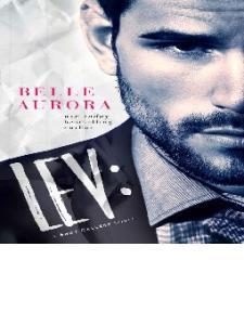 Lev (Shot Callers #1) by Belle Aurora