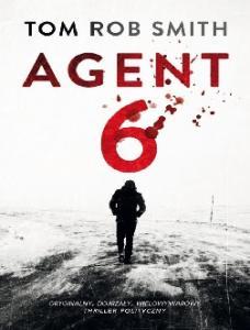 Lew Demidow 03_Agent 6 - Tom Rob Smith