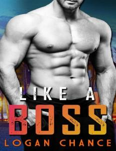 Like a Boss - Logan Chance