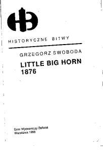 Little Big Horn 1876 (Historyczne Bitwy)