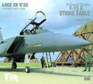 Lock On 22 McDonnell Douglas F-15 E Strike Eagle