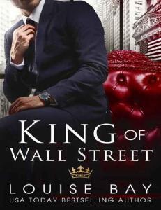Louise Bay King of Wall Street (ang)
