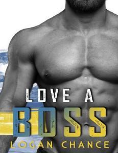 Love a Boss - Logan Chance
