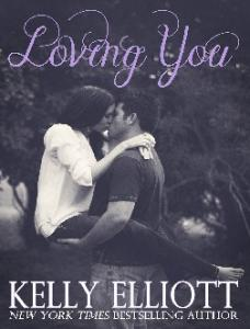 Loving You (Love Wanted in Texa - Kelly Elliott