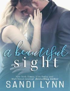 Lynn Sandi - A Beautiful Sight -
