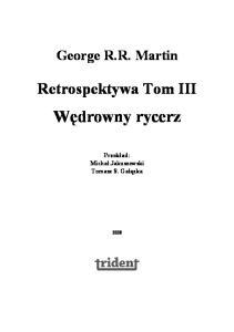 Martin R. R. George - Retrospektywa Tom 3 - Wedrowny rycerz