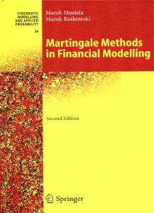Martingale methods in financial modelling - M.Musiela M.Rutkowski (Spr