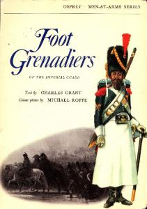 Men At Arms 015 - Foot grenadiers of the Imperial guard