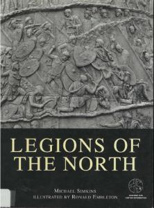 Men At Arms 093 - The Roman Army From Hadrian To Constantine - Legions Of The North