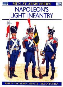Men At Arms 146 - Napoleons Light Infantry[Osprey Maa 146]