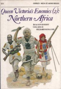 Men At Arms 215 - Queen Victorias Enemies (2) North Africa[Osprey Maa 215]