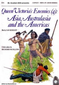 Men At Arms 224 - Queen Victorias Enemies (4) Asia, Australasia & The Americas[Osprey Maa