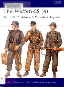 Men At Arms 420 - Waffen Ss 4 24-38 Divisions Volunteer Legions[Osprey Maa 420]