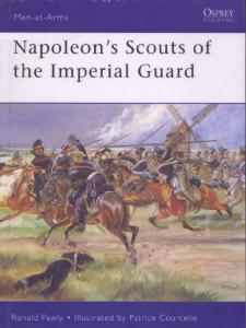 Men At Arms 433 - Napoleons Scouts Of The Imperial Guard