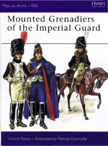 Men At Arms 456 - Mounted Grenadiers of the Imperial Guard