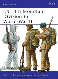 Men At Arms 482 - US 10th Mountain Division in WWII