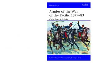 Men At Arms 504 - Armies of the War of the Pacific 1879-1883 Chile, Peru & Bolivia