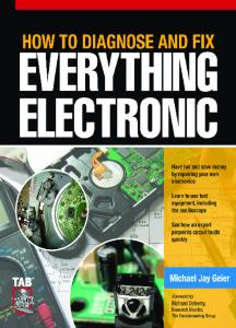 Michael Jay Geier - How to Diagnose and Fix Everything Electronic
