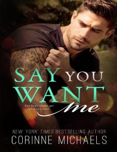 Michaels Corinne - Say You Want Me (Return to Me #2) -