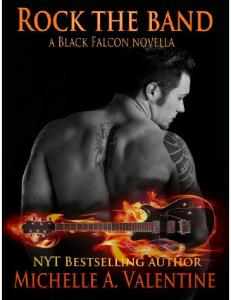 Michelle A Valentine - Black Falcon 1.5 - Rock The Band