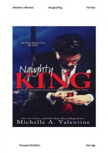 Michelle A. Valentine - Naughty King - Part One