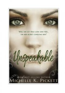 Michelle K. Pickett - Unspeakable PL
