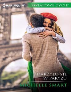 Michelle Smart - Zdarzylo sie w Paryzu