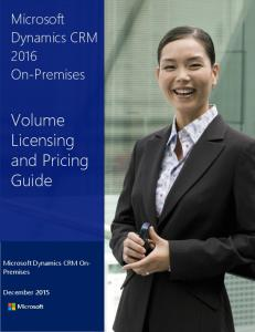 Microsoft Dynamics CRM 2016 On-Premises Licensing and Pricing Guide