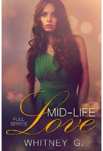 Mid Life Love_ Complete Series - Whitney Gracia Williams(ang.)
