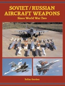 Midland Publishing - Soviet-Russian Aircraft Weapons Since World War Two