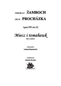 Miecz i tomahawk 03 - Miroslav Zamboch